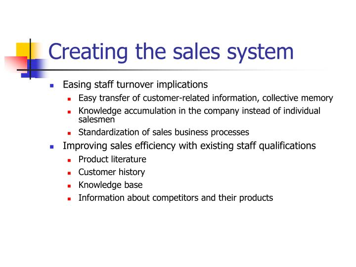 Creating the sales system