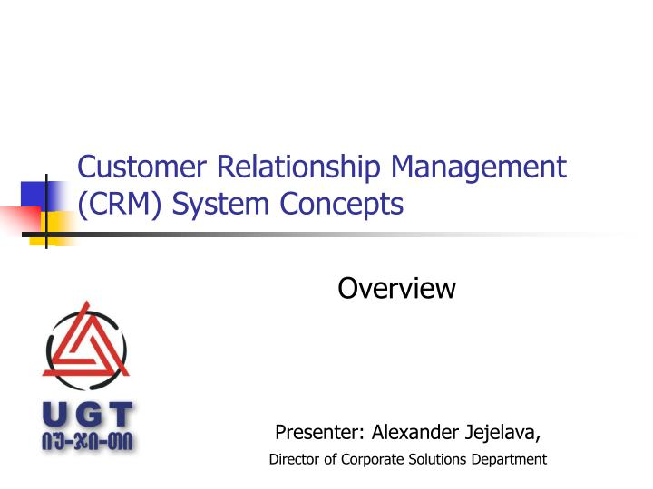 Customer relationship management crm system concepts