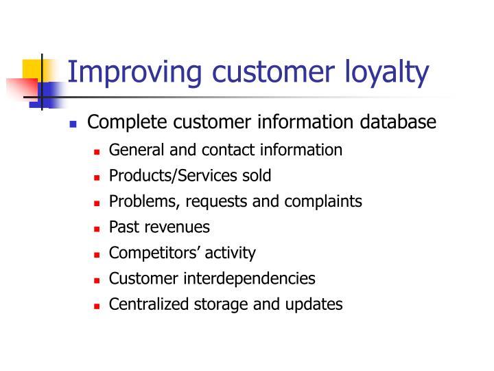 Improving customer loyalty