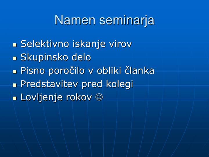 Namen seminarja