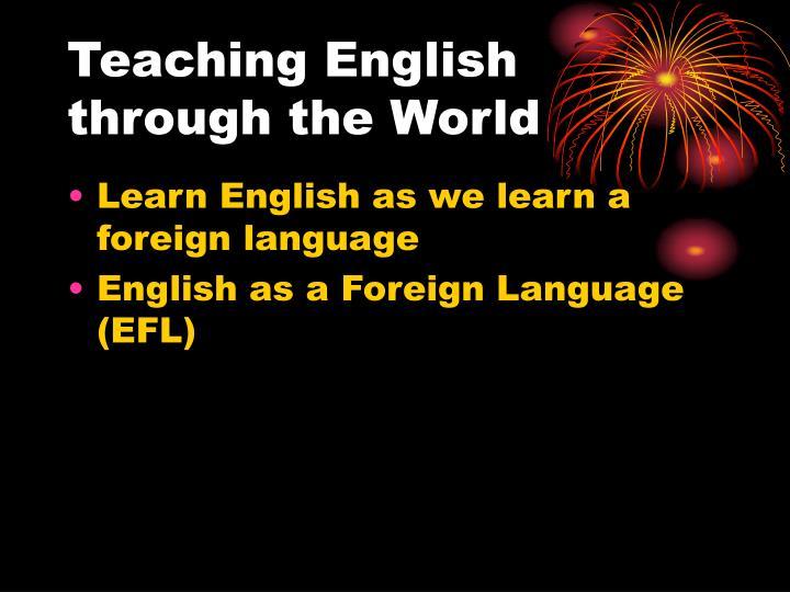 Teaching English through the World