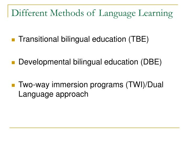Different Methods of Language Learning