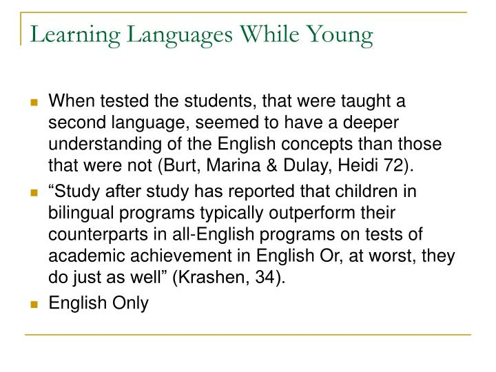 Learning Languages While Young