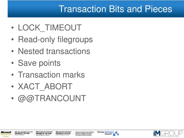 Transaction Bits and Pieces