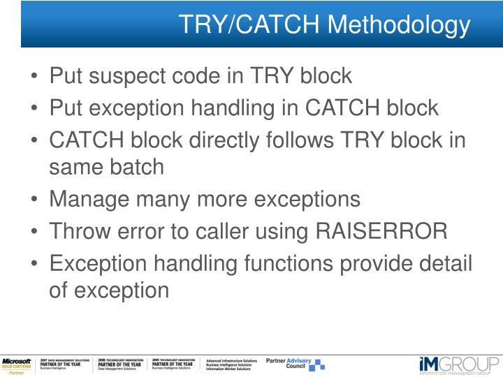 TRY/CATCH Methodology