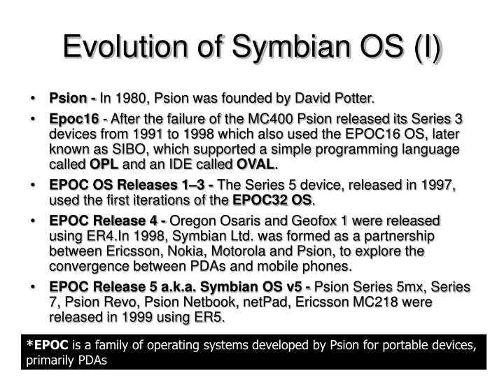Evolution of Symbian OS (I)