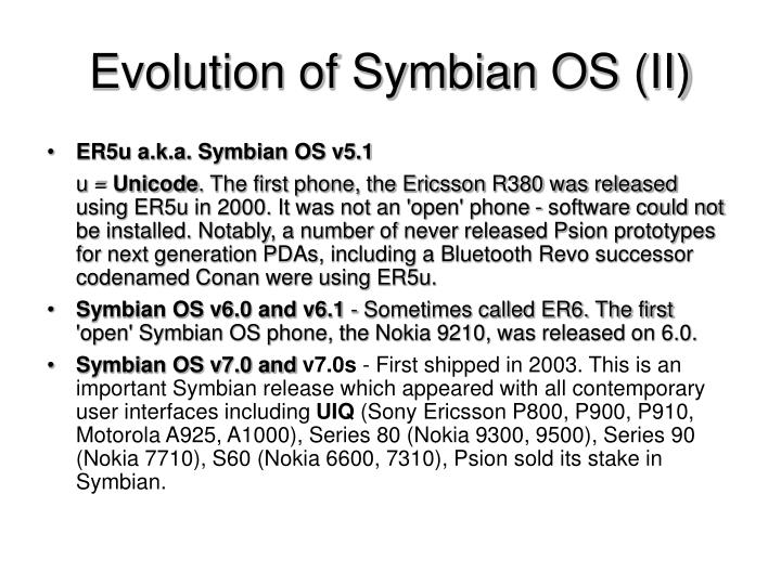 Evolution of Symbian OS (II)