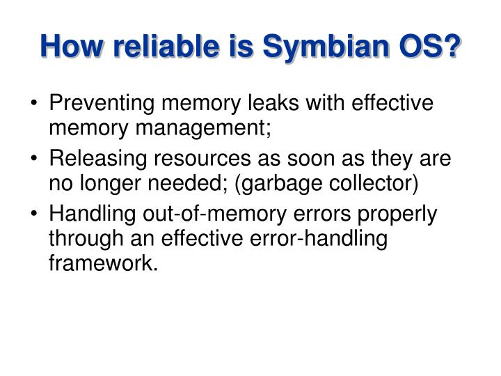 How reliable is Symbian OS?