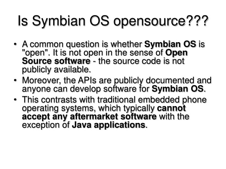 Is Symbian OS opensource???