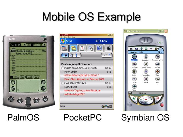Mobile OS Example