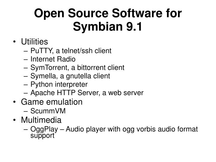 Open Source Software for Symbian 9.1