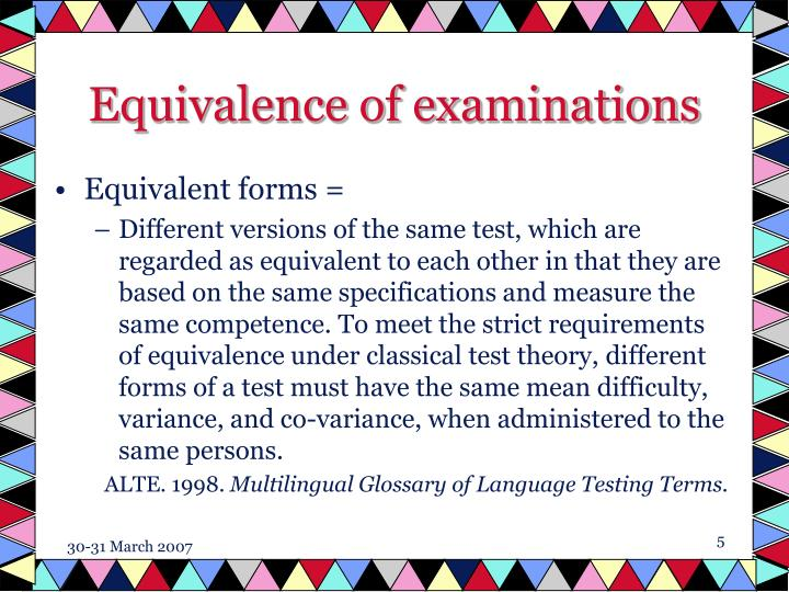 Equivalence of examinations