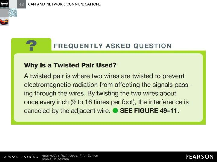 FREQUENTLY ASKED QUESTION: Why Is a Twisted Pair Used?