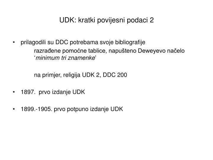 UDK: kratki povijesni podaci 2