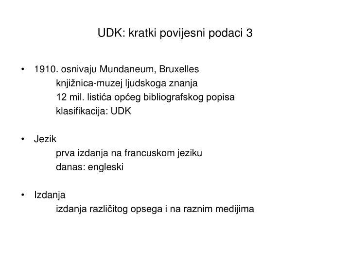 UDK: kratki povijesni podaci 3