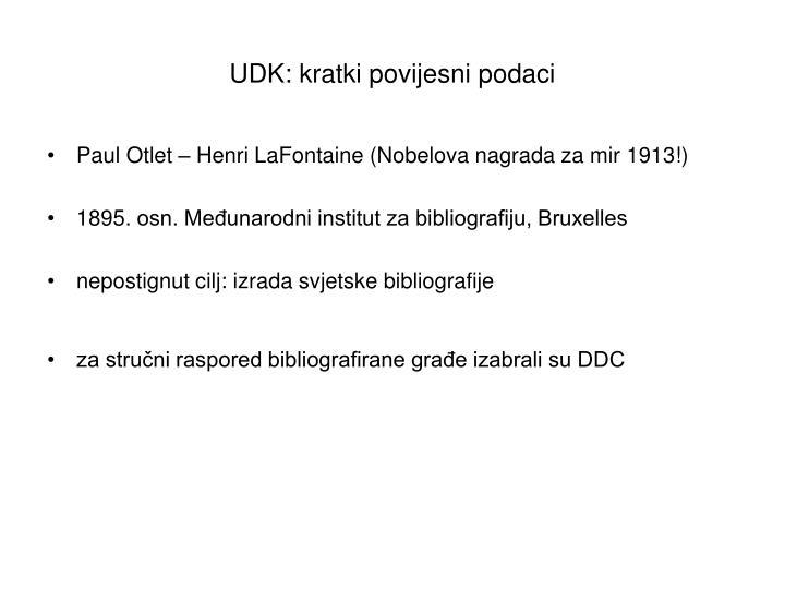 UDK: kratki povijesni podaci