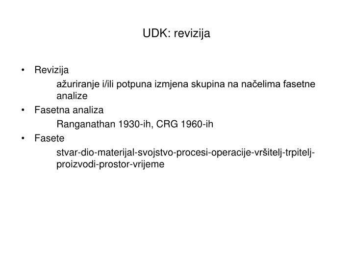 UDK: revizija