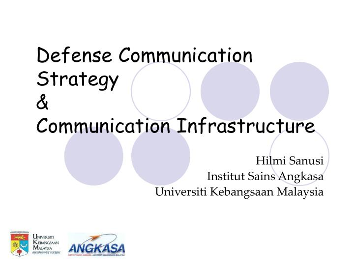 Defense communication strategy communication infrastructure