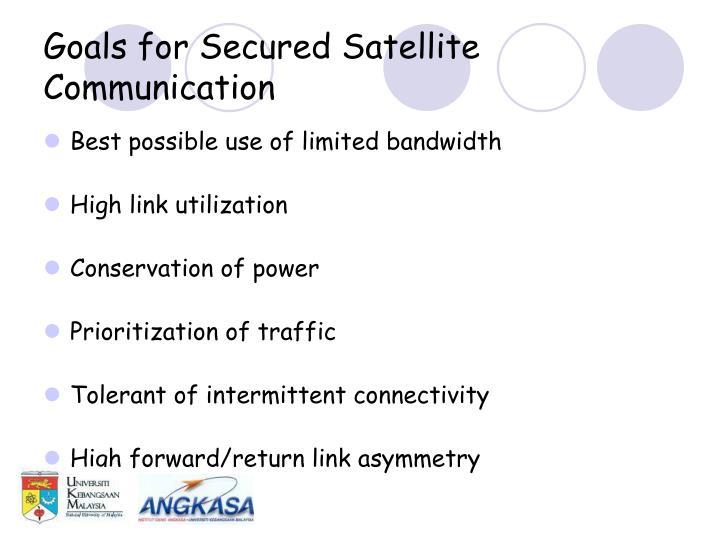Goals for Secured Satellite Communication