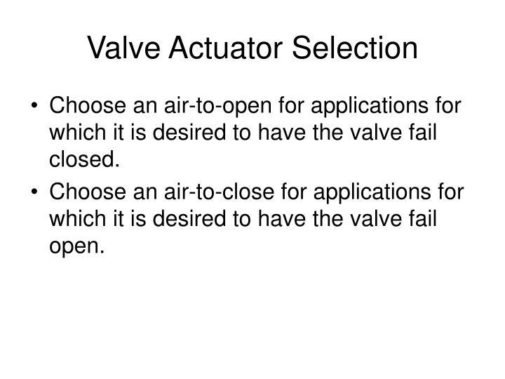 Valve Actuator Selection