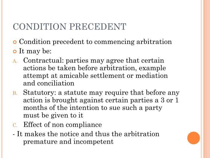 CONDITION PRECEDENT