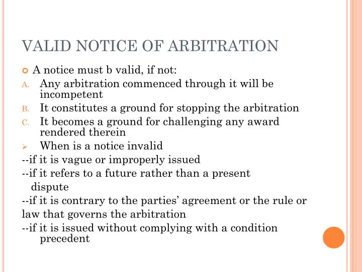 VALID NOTICE OF ARBITRATION