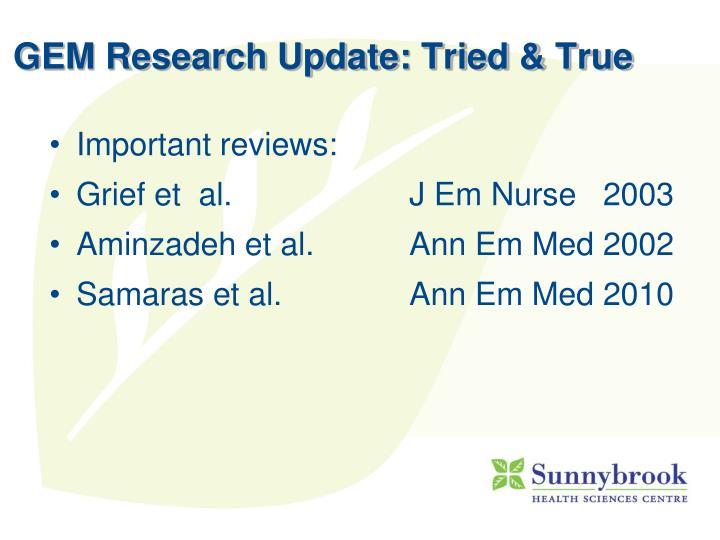 GEM Research Update: Tried & True
