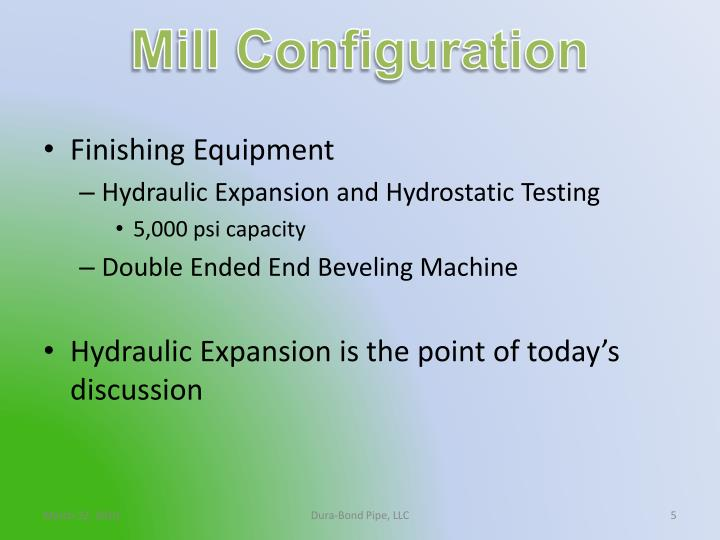 Mill Configuration