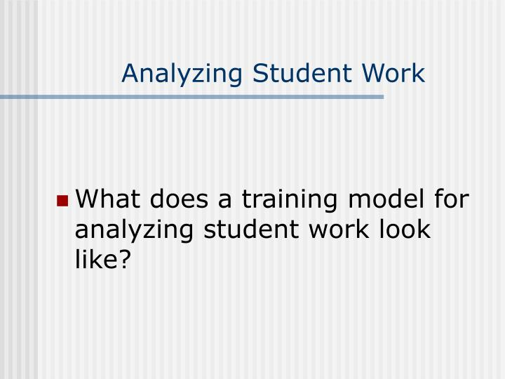 Analyzing Student Work