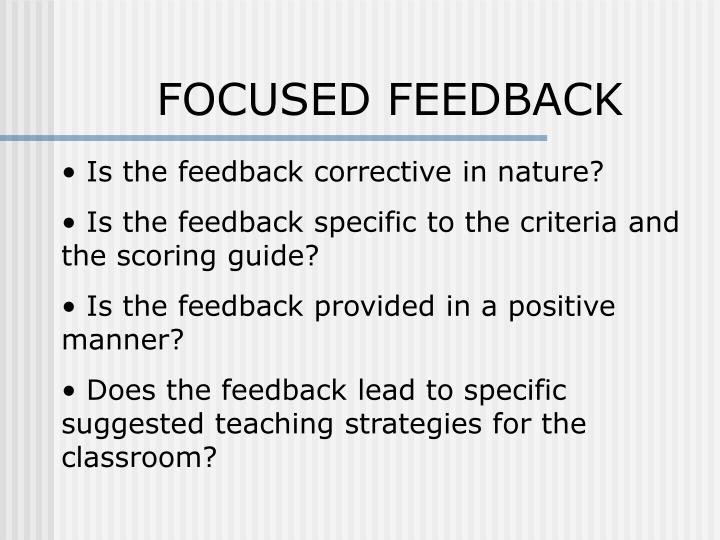 FOCUSED FEEDBACK