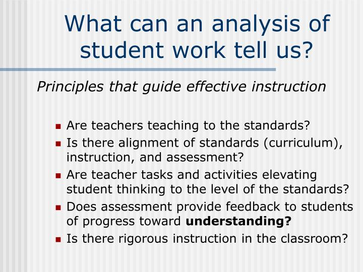 What can an analysis of student work tell us?