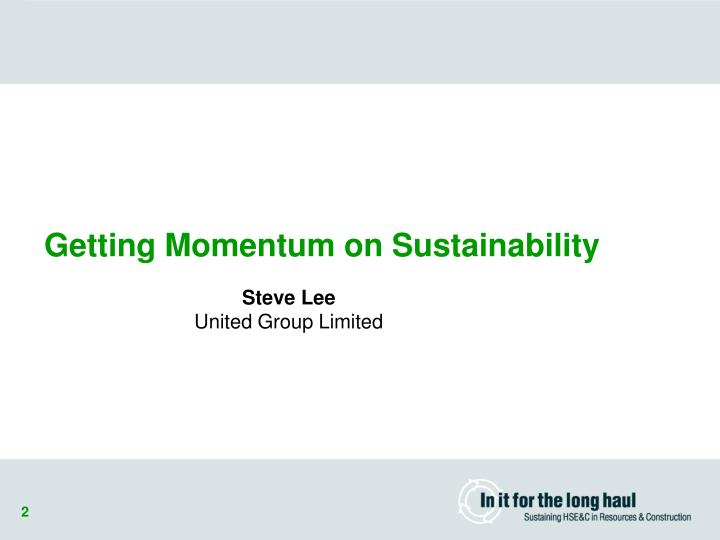 Getting Momentum on Sustainability