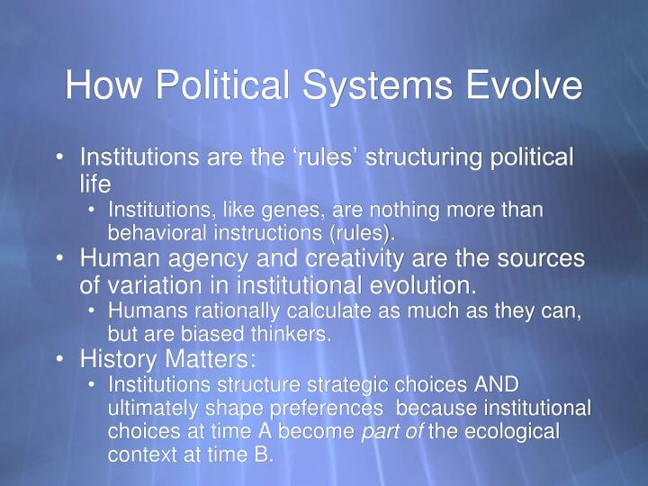 How Political Systems Evolve