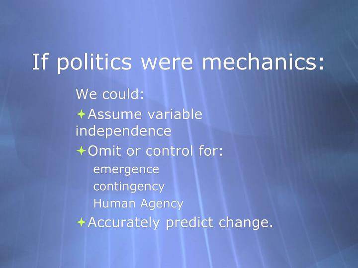 If politics were mechanics: