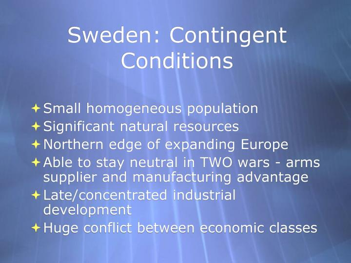 Sweden: Contingent Conditions