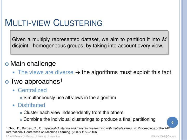 Multi-view Clustering