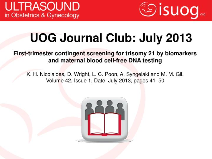UOG Journal Club: July 2013