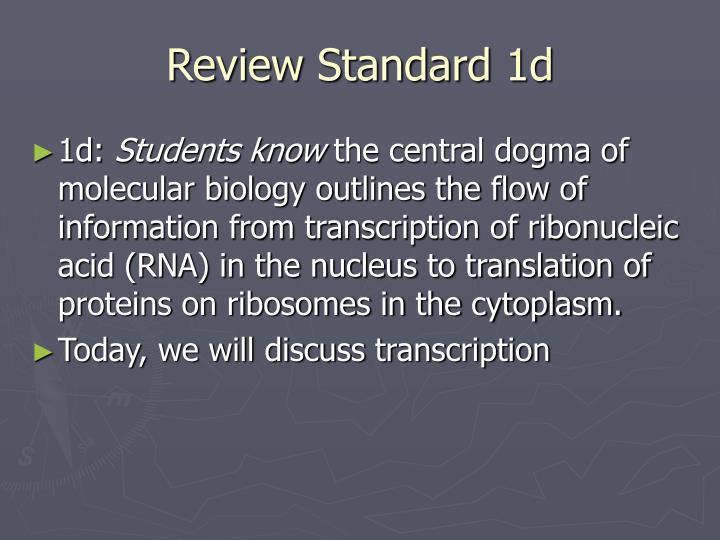 Review Standard 1d
