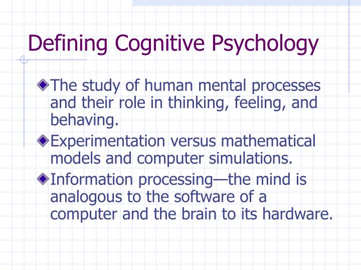 Defining cognitive psychology