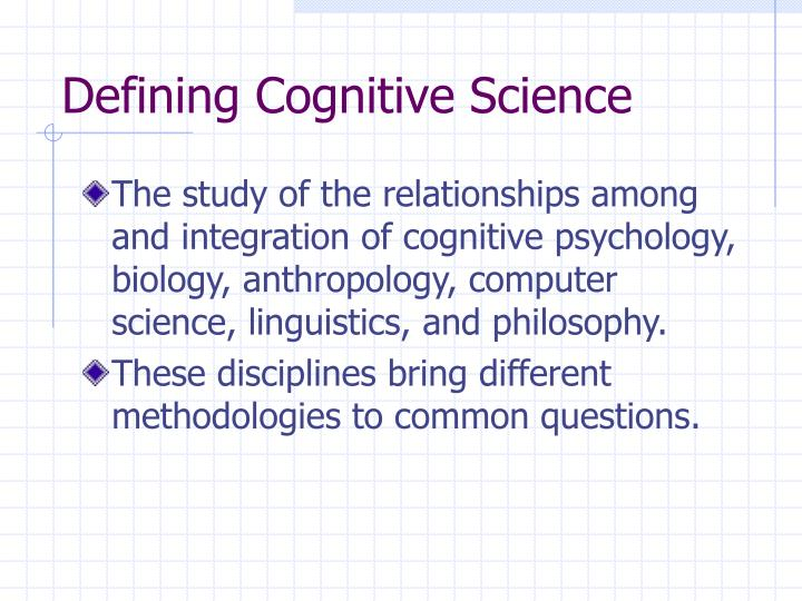 Defining Cognitive Science