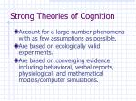 strong theories of cognition
