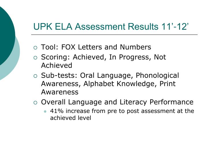 UPK ELA Assessment Results 11'-12'
