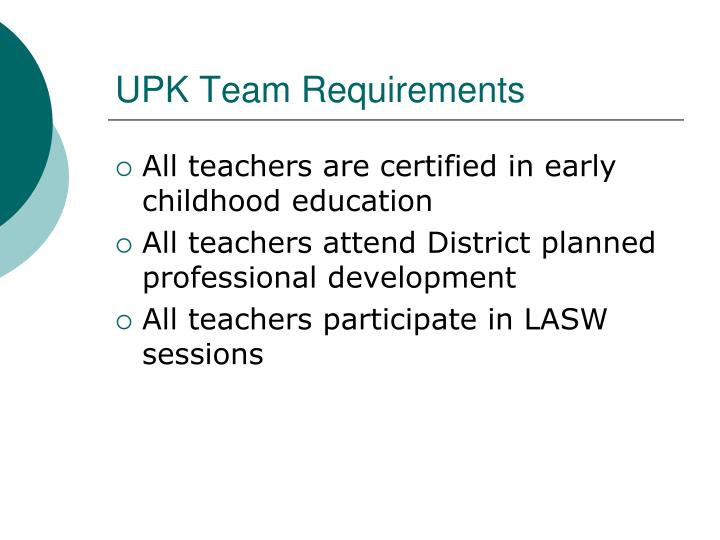 UPK Team Requirements