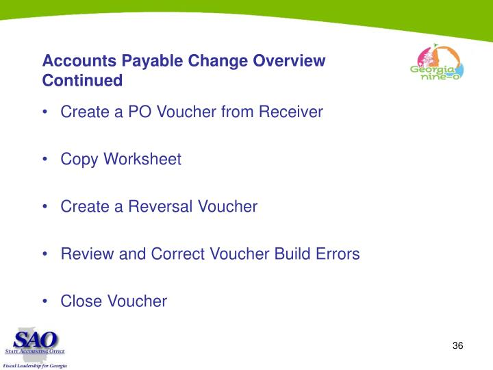 Accounts Payable Change Overview Continued