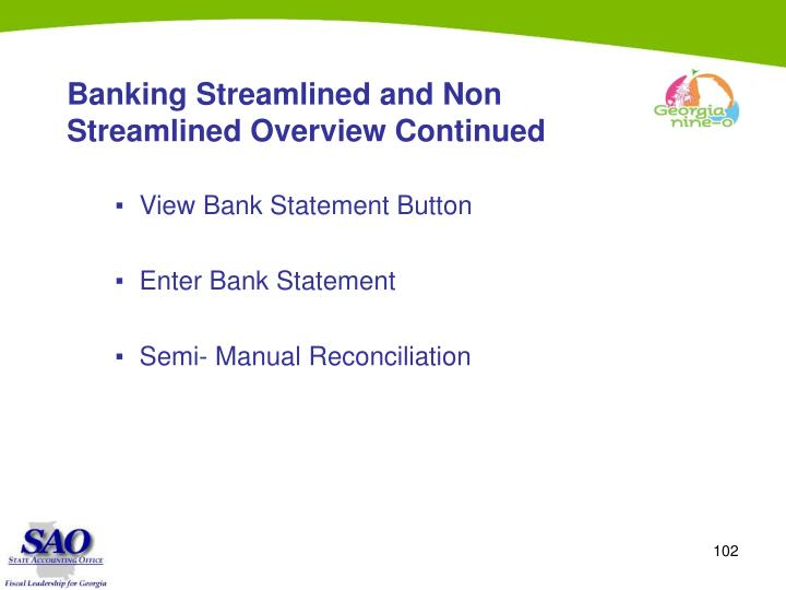 Banking Streamlined and Non Streamlined Overview Continued