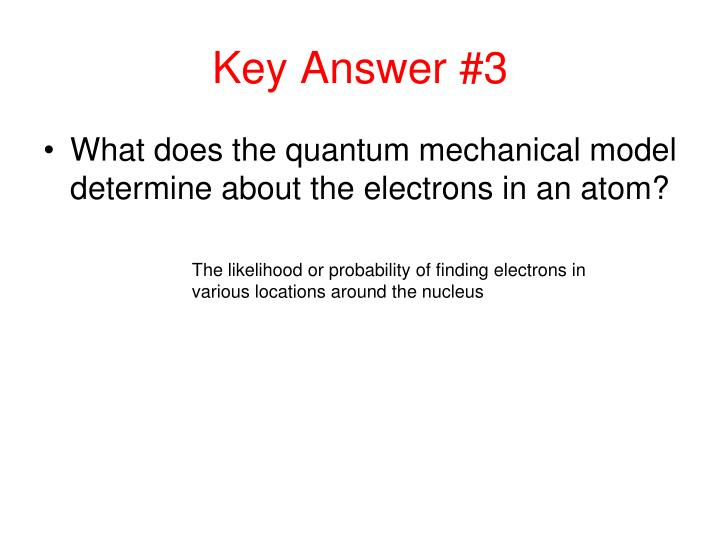 Key Answer #3