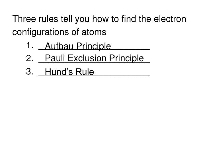 Three rules tell you how to find the electron