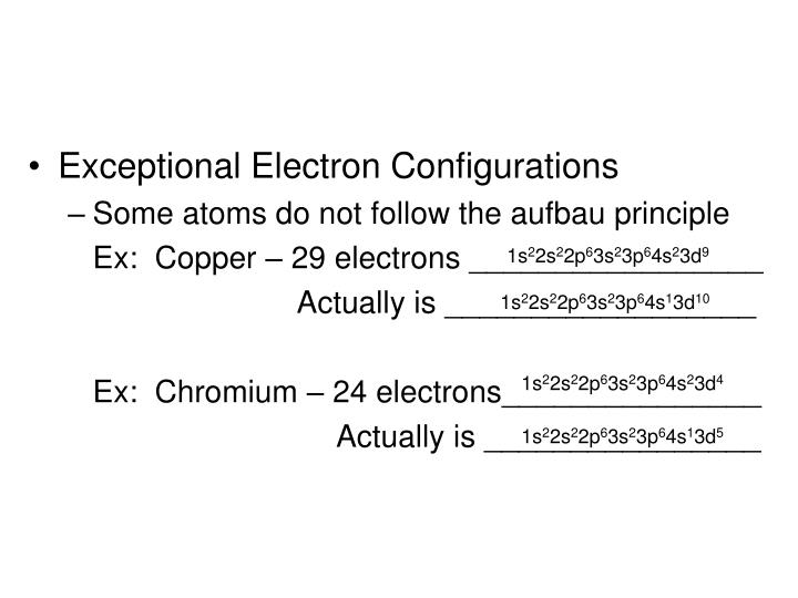 Exceptional Electron Configurations