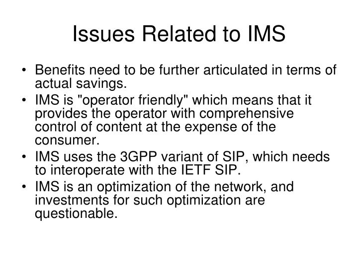 Issues Related to IMS