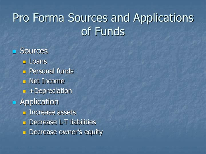 Pro Forma Sources and Applications of Funds